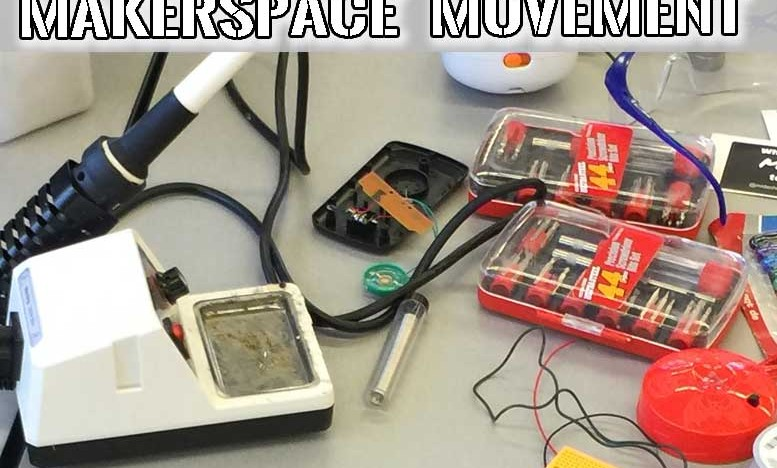 ULTIMATE GUIDE to the Makerspace Movement